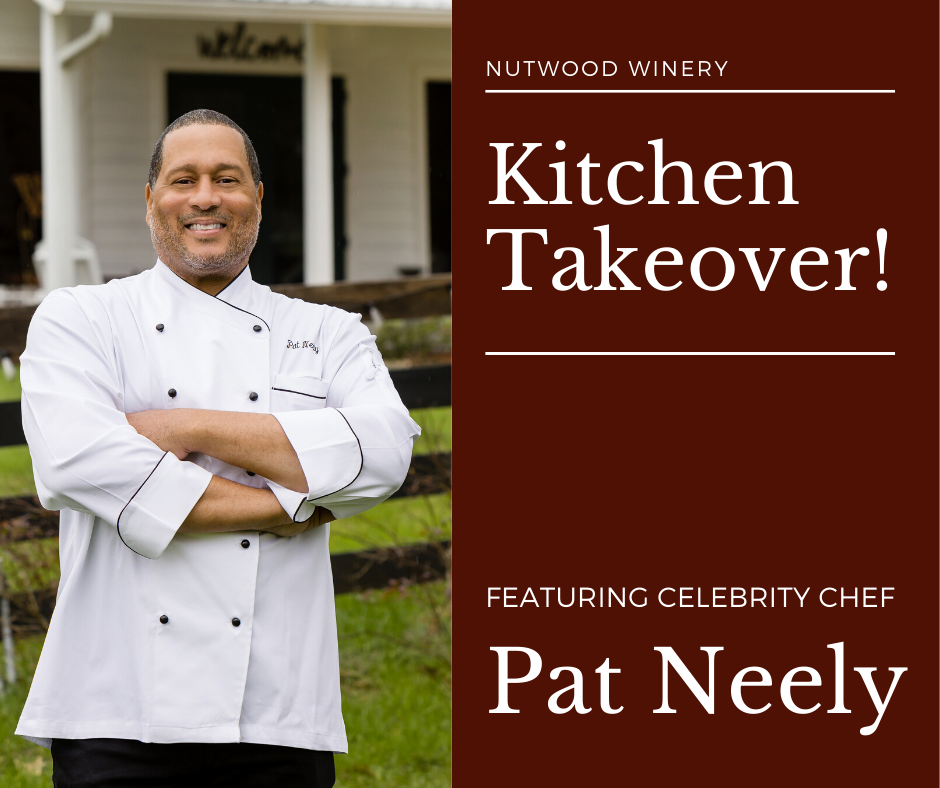 Kitchen takeover at Nutwood Winery with Pat Neely